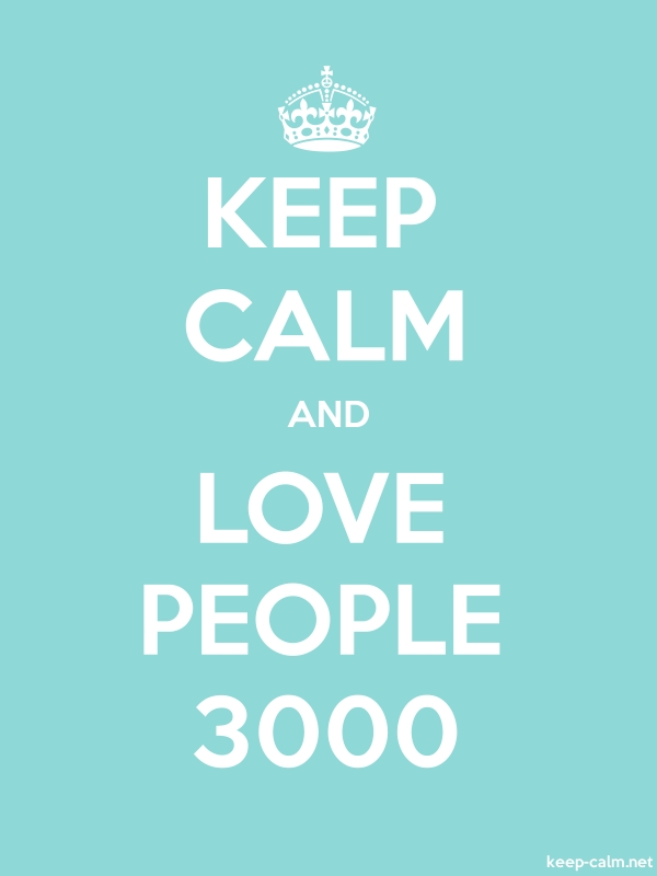 KEEP CALM AND LOVE PEOPLE 3000 - white/lightblue - Default (600x800)