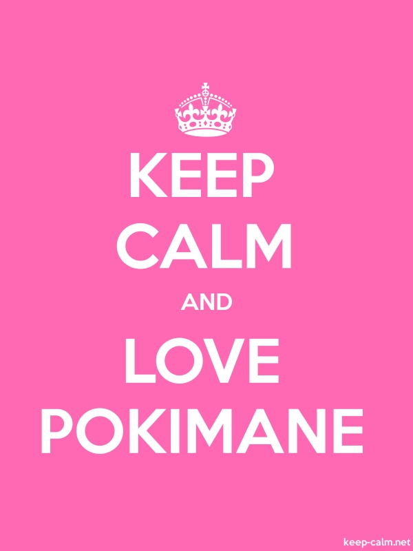 KEEP CALM AND LOVE POKIMANE - white/pink - Default (600x800)