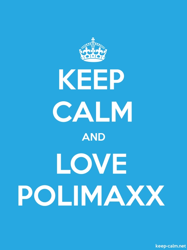 KEEP CALM AND LOVE POLIMAXX - white/blue - Default (600x800)