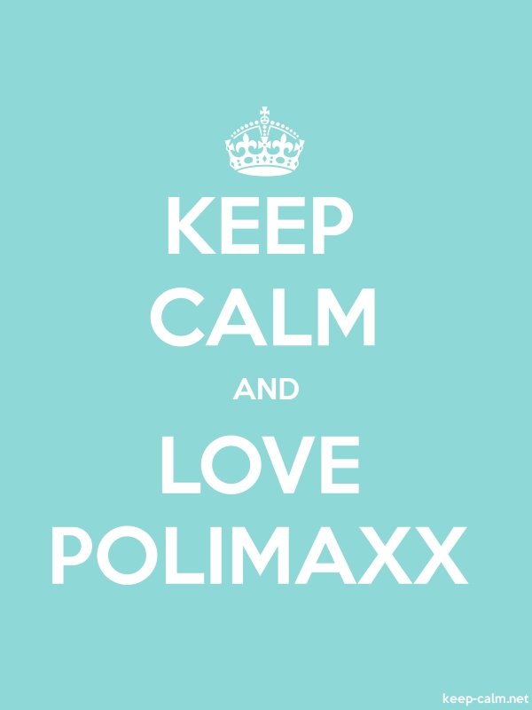 KEEP CALM AND LOVE POLIMAXX - white/lightblue - Default (600x800)