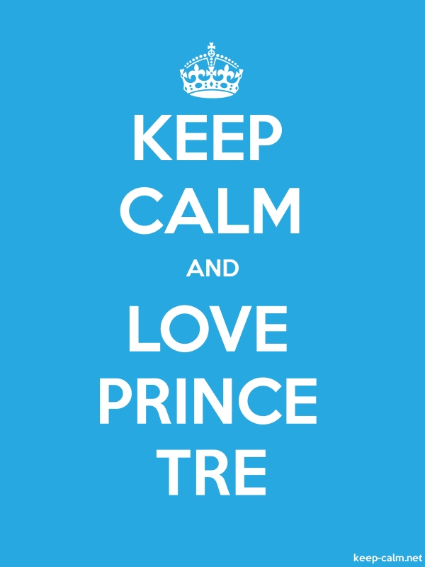 KEEP CALM AND LOVE PRINCE TRE - white/blue - Default (600x800)