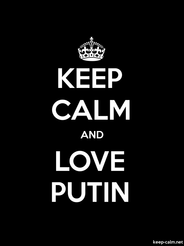 KEEP CALM AND LOVE PUTIN - white/black - Default (600x800)