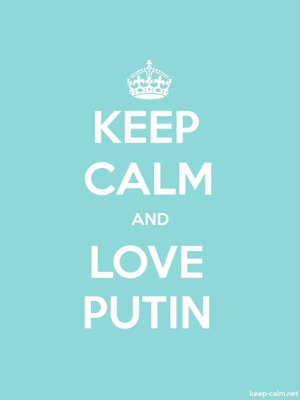 KEEP CALM AND LOVE PUTIN - white/lightblue - Default (600x800)