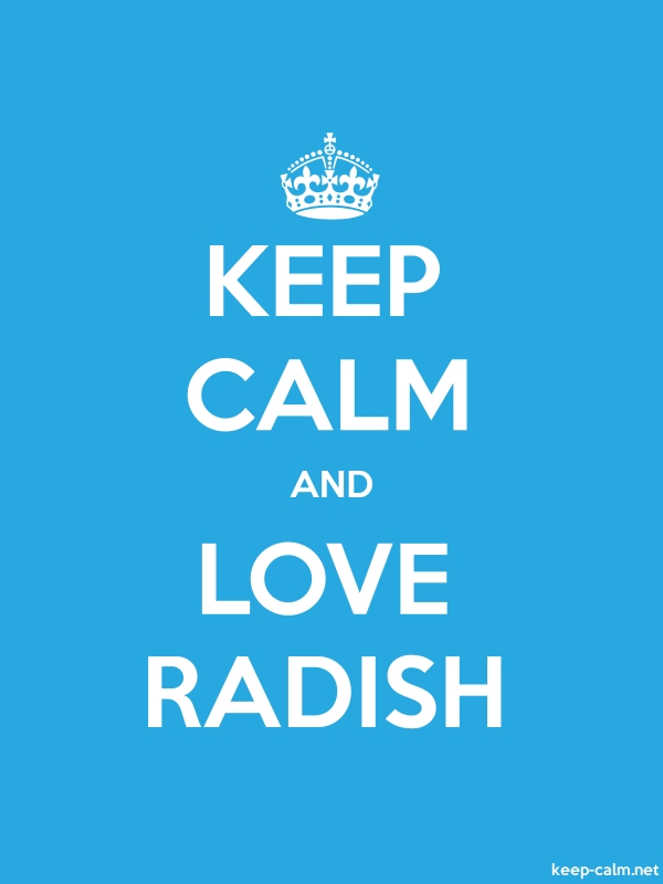 KEEP CALM AND LOVE RADISH - white/blue - Default (600x800)