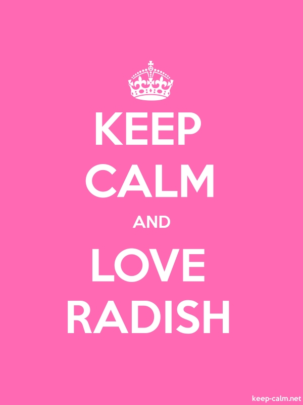 KEEP CALM AND LOVE RADISH - white/pink - Default (600x800)