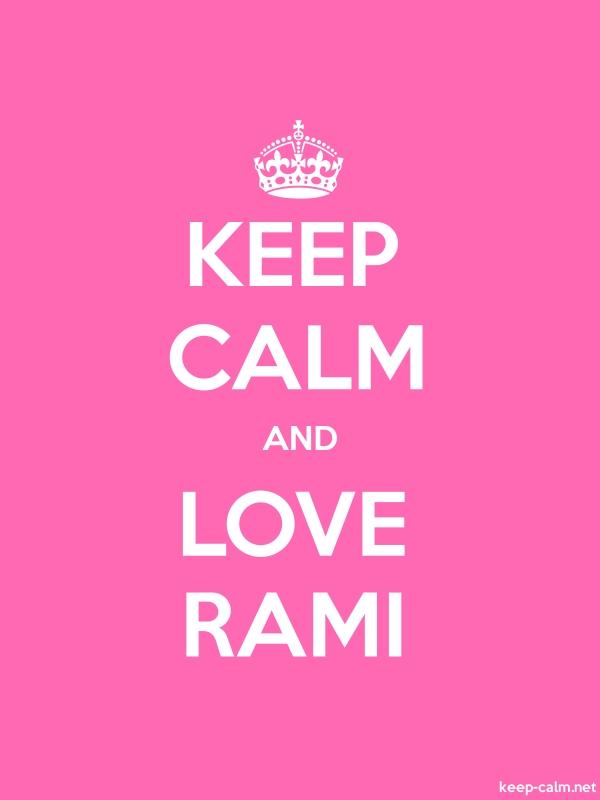 KEEP CALM AND LOVE RAMI - white/pink - Default (600x800)
