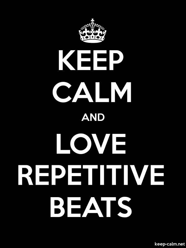 KEEP CALM AND LOVE REPETITIVE BEATS - white/black - Default (600x800)