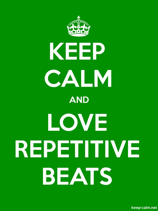 KEEP CALM AND LOVE REPETITIVE BEATS - white/green - Default (600x800)