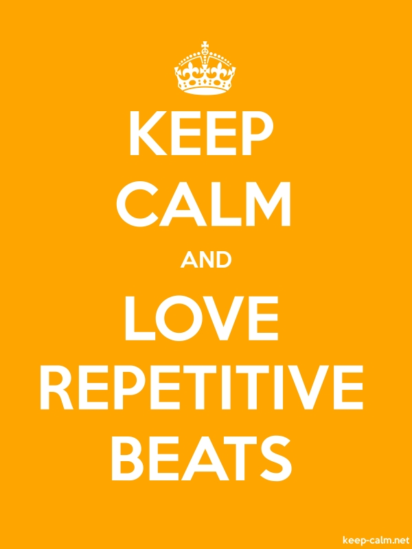 KEEP CALM AND LOVE REPETITIVE BEATS - white/orange - Default (600x800)