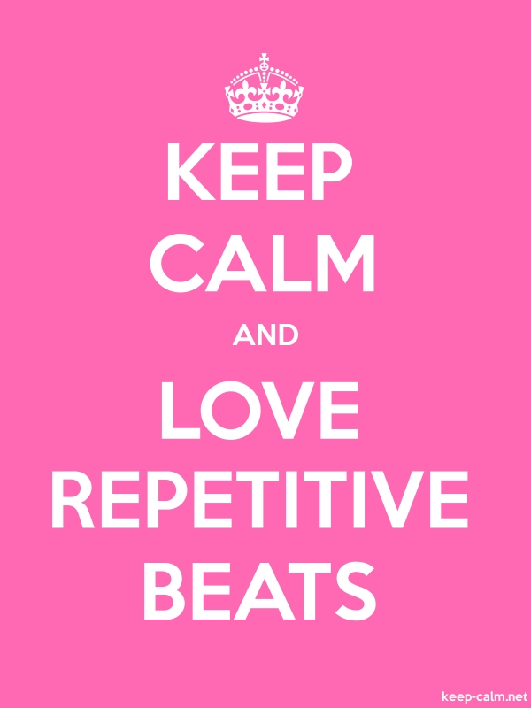 KEEP CALM AND LOVE REPETITIVE BEATS - white/pink - Default (600x800)