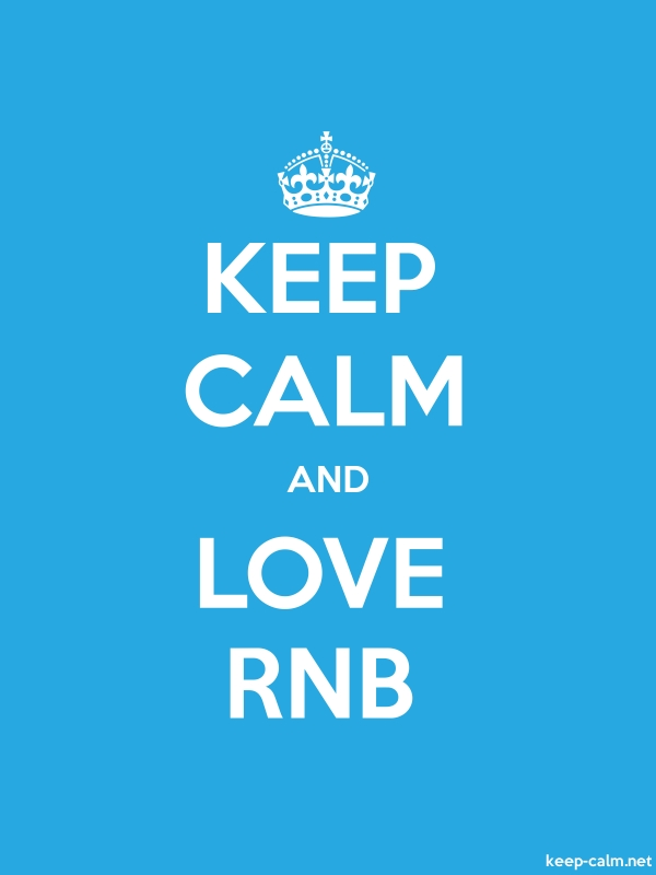 KEEP CALM AND LOVE RNB - white/blue - Default (600x800)