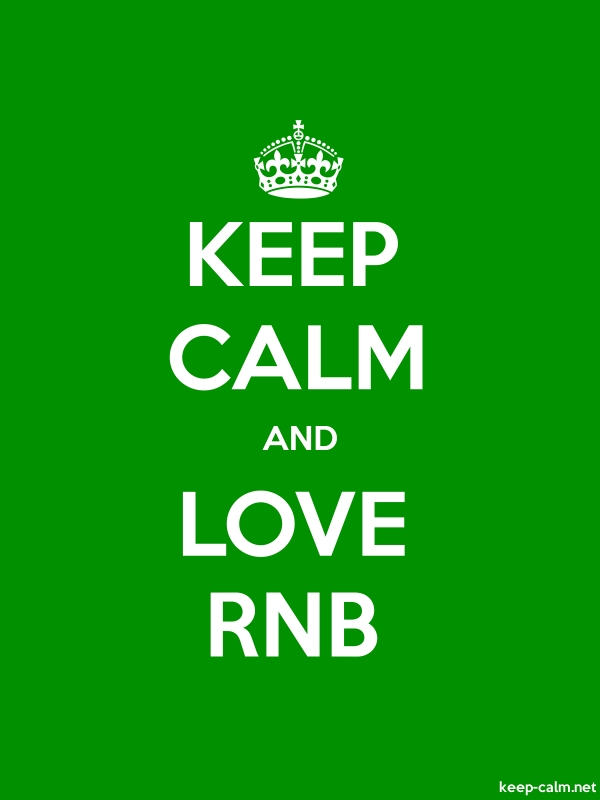 KEEP CALM AND LOVE RNB - white/green - Default (600x800)