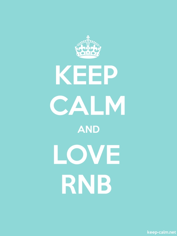 KEEP CALM AND LOVE RNB - white/lightblue - Default (600x800)