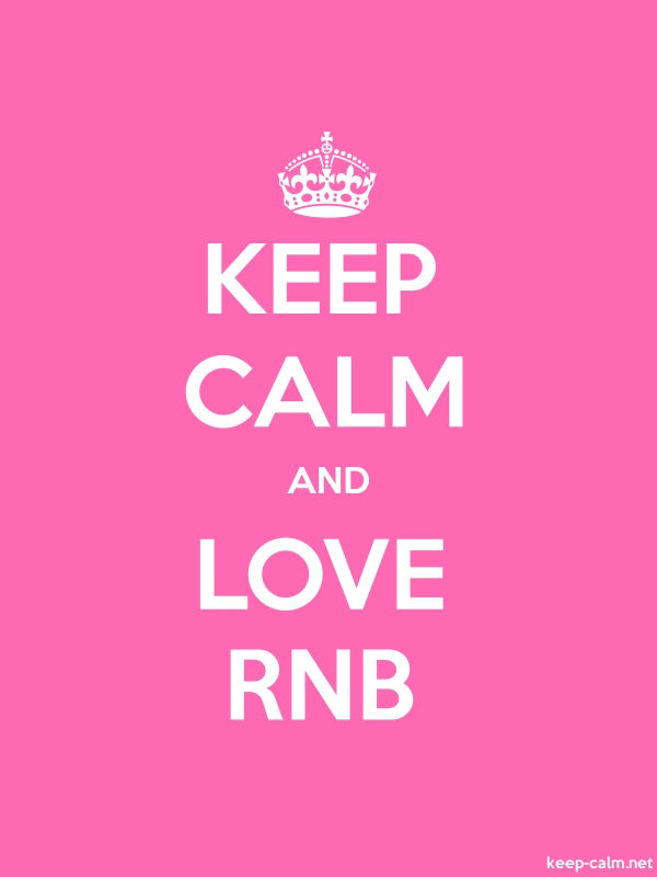 KEEP CALM AND LOVE RNB - white/pink - Default (600x800)