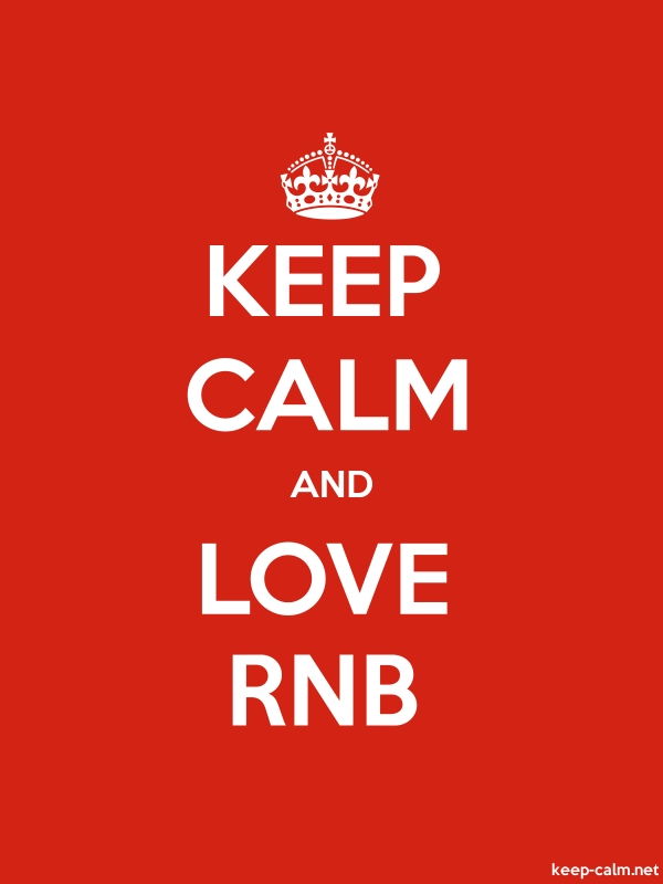 KEEP CALM AND LOVE RNB - white/red - Default (600x800)