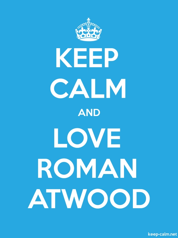 KEEP CALM AND LOVE ROMAN ATWOOD - white/blue - Default (600x800)