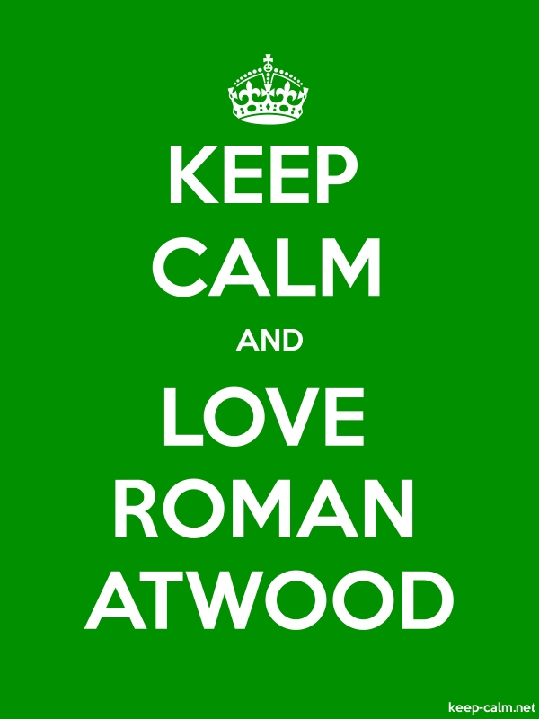 KEEP CALM AND LOVE ROMAN ATWOOD - white/green - Default (600x800)