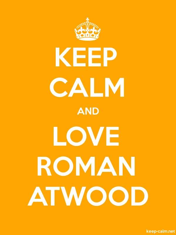 KEEP CALM AND LOVE ROMAN ATWOOD - white/orange - Default (600x800)
