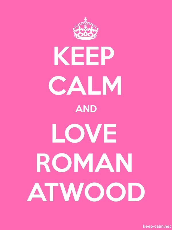 KEEP CALM AND LOVE ROMAN ATWOOD - white/pink - Default (600x800)