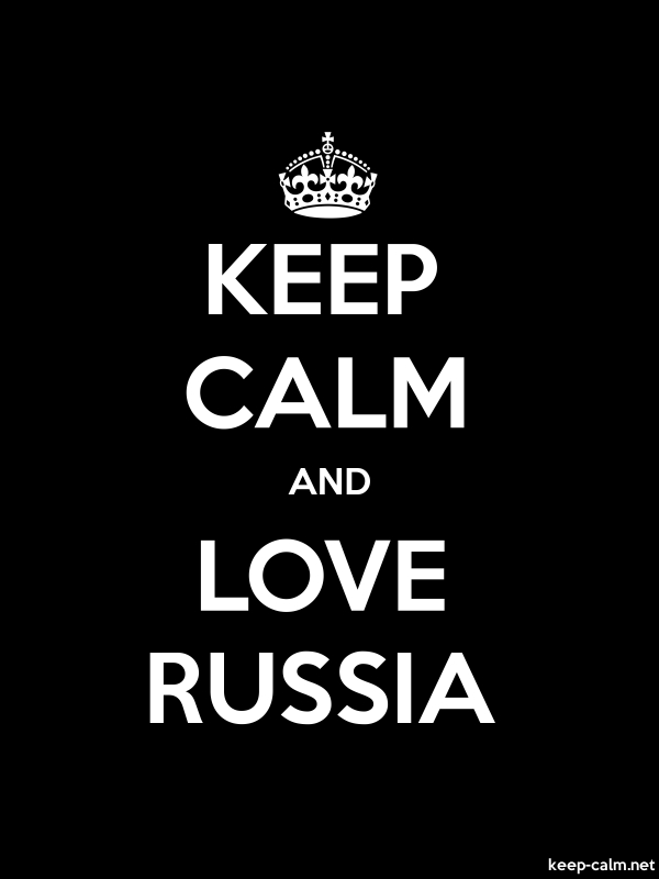 KEEP CALM AND LOVE RUSSIA - white/black - Default (600x800)