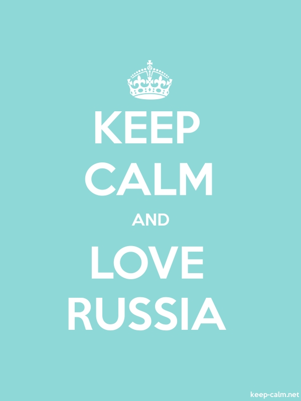 KEEP CALM AND LOVE RUSSIA - white/lightblue - Default (600x800)