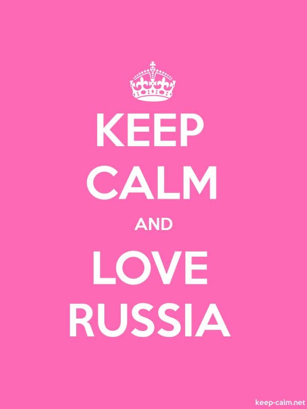 KEEP CALM AND LOVE RUSSIA - white/pink - Default (600x800)