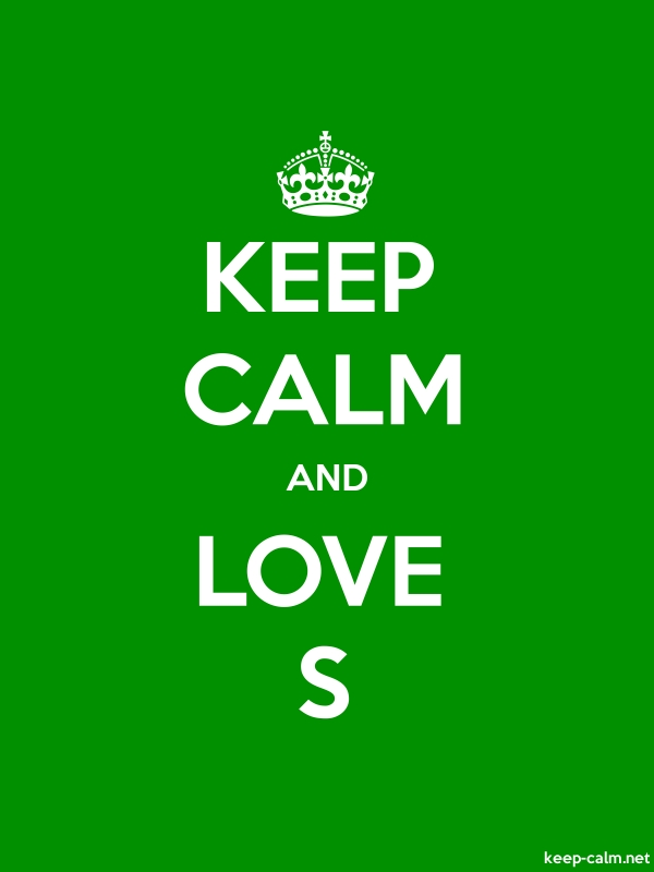 KEEP CALM AND LOVE S - white/green - Default (600x800)