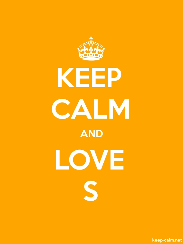 KEEP CALM AND LOVE S - white/orange - Default (600x800)