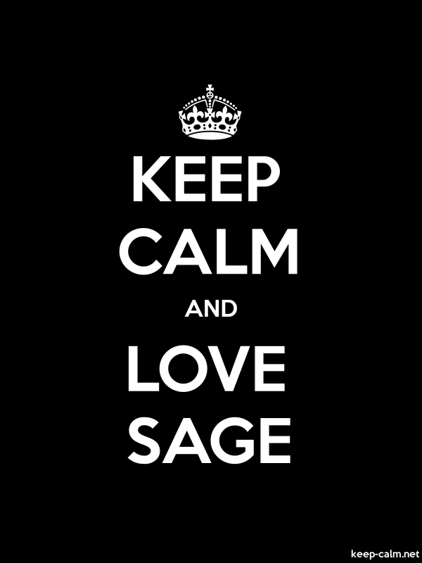 KEEP CALM AND LOVE SAGE - white/black - Default (600x800)
