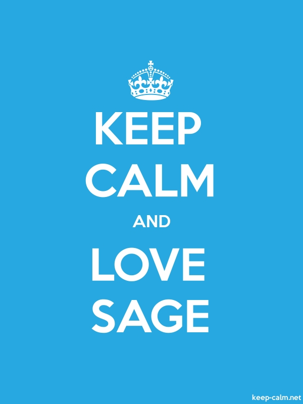 KEEP CALM AND LOVE SAGE - white/blue - Default (600x800)