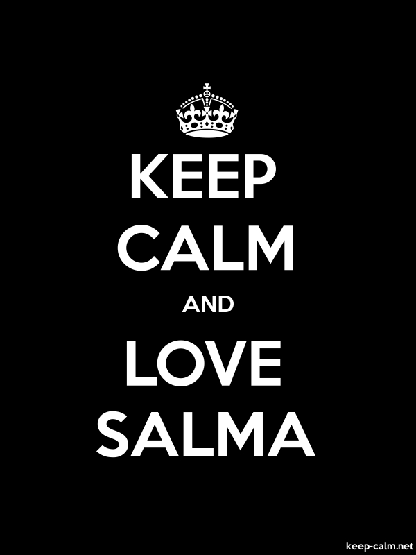 KEEP CALM AND LOVE SALMA - white/black - Default (600x800)