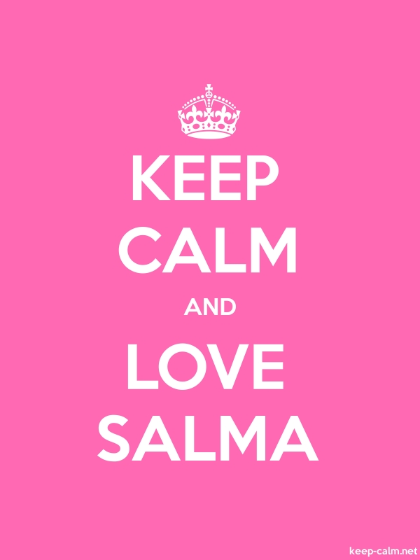 KEEP CALM AND LOVE SALMA - white/pink - Default (600x800)