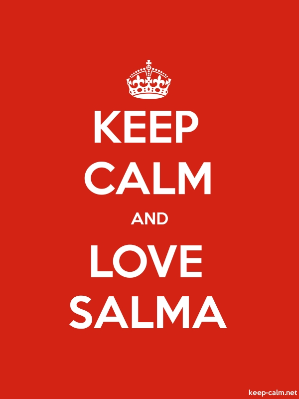 KEEP CALM AND LOVE SALMA - white/red - Default (600x800)
