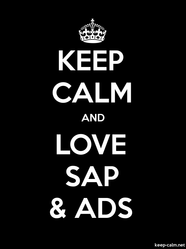 KEEP CALM AND LOVE SAP & ADS - white/black - Default (600x800)