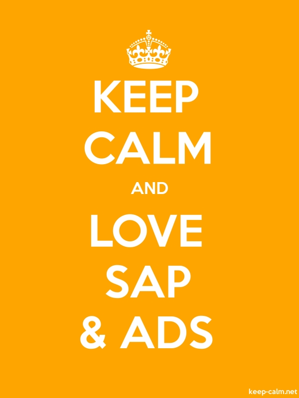 KEEP CALM AND LOVE SAP & ADS - white/orange - Default (600x800)