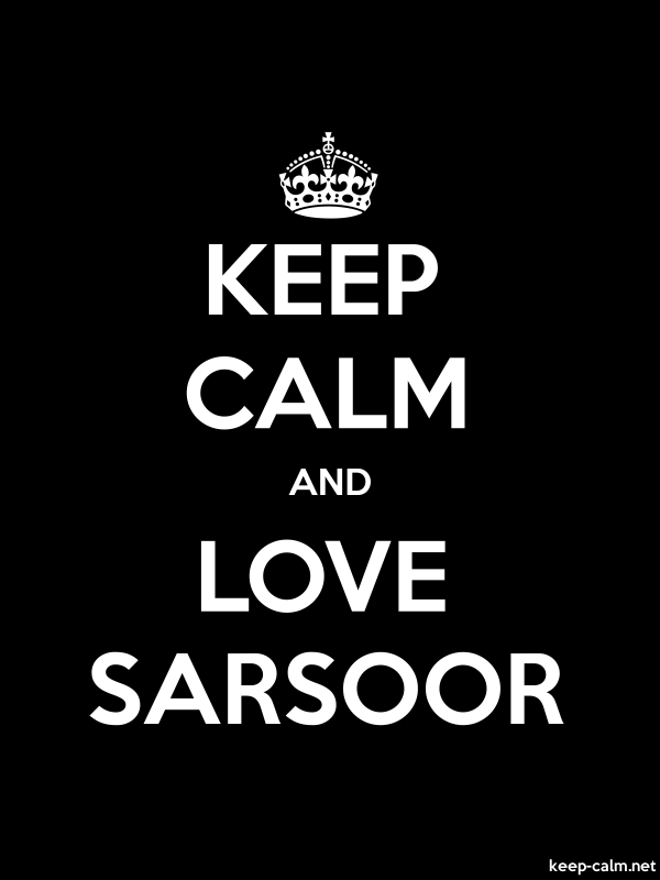 KEEP CALM AND LOVE SARSOOR - white/black - Default (600x800)