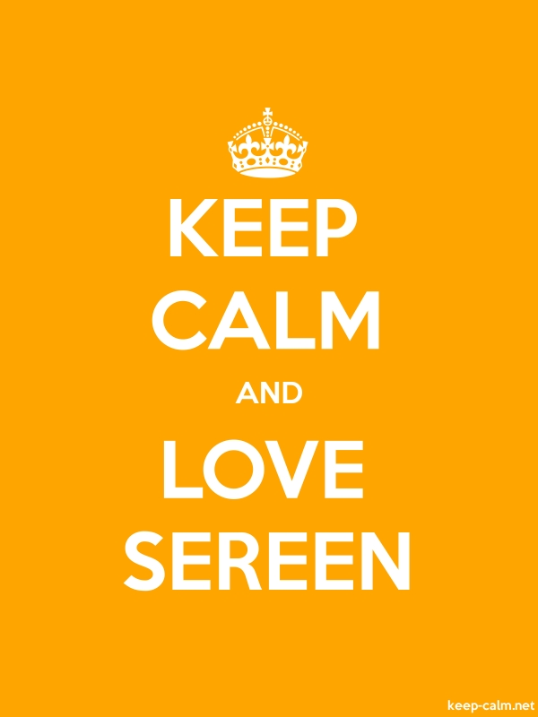 KEEP CALM AND LOVE SEREEN - white/orange - Default (600x800)