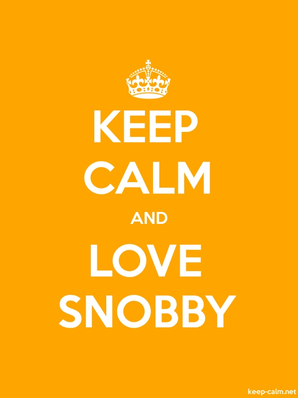 KEEP CALM AND LOVE SNOBBY - white/orange - Default (600x800)