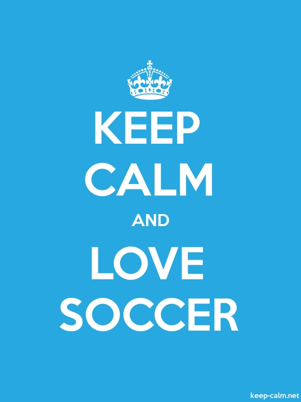 KEEP CALM AND LOVE SOCCER - white/blue - Default (600x800)