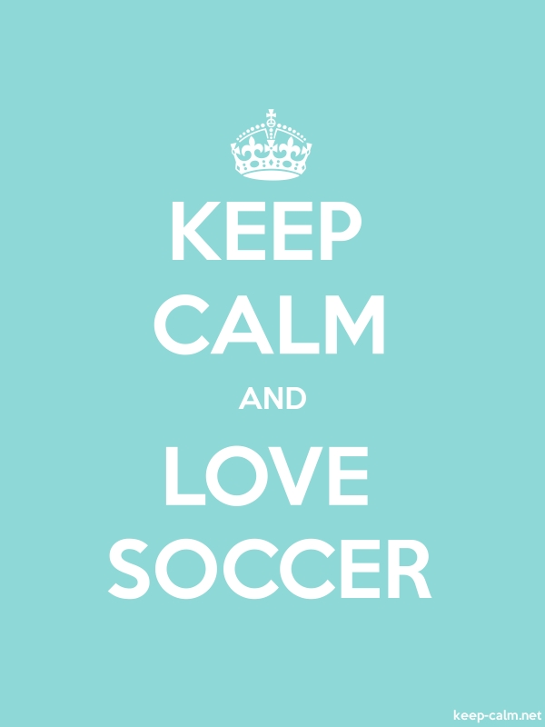 KEEP CALM AND LOVE SOCCER - white/lightblue - Default (600x800)