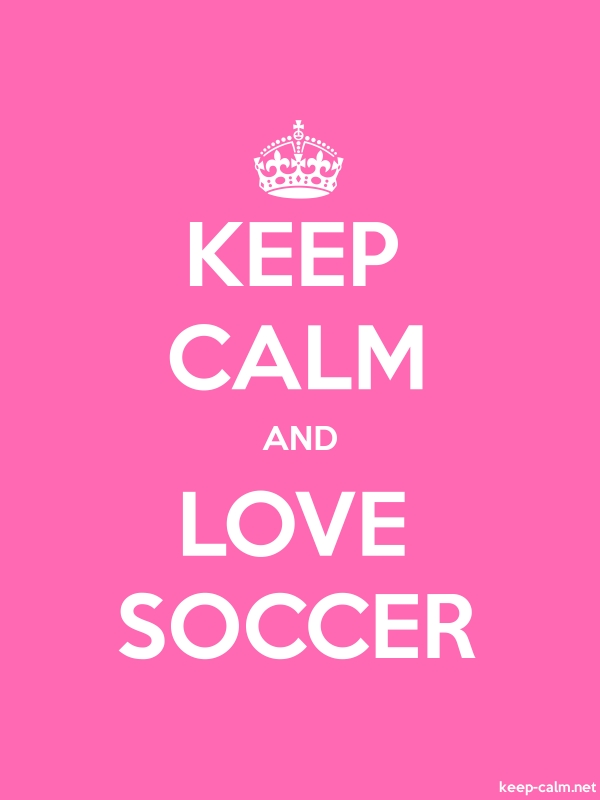 KEEP CALM AND LOVE SOCCER - white/pink - Default (600x800)