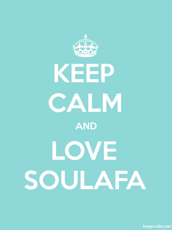 KEEP CALM AND LOVE SOULAFA - white/lightblue - Default (600x800)