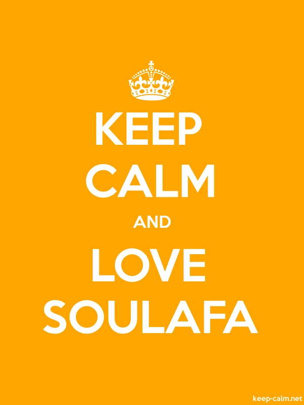 KEEP CALM AND LOVE SOULAFA - white/orange - Default (600x800)