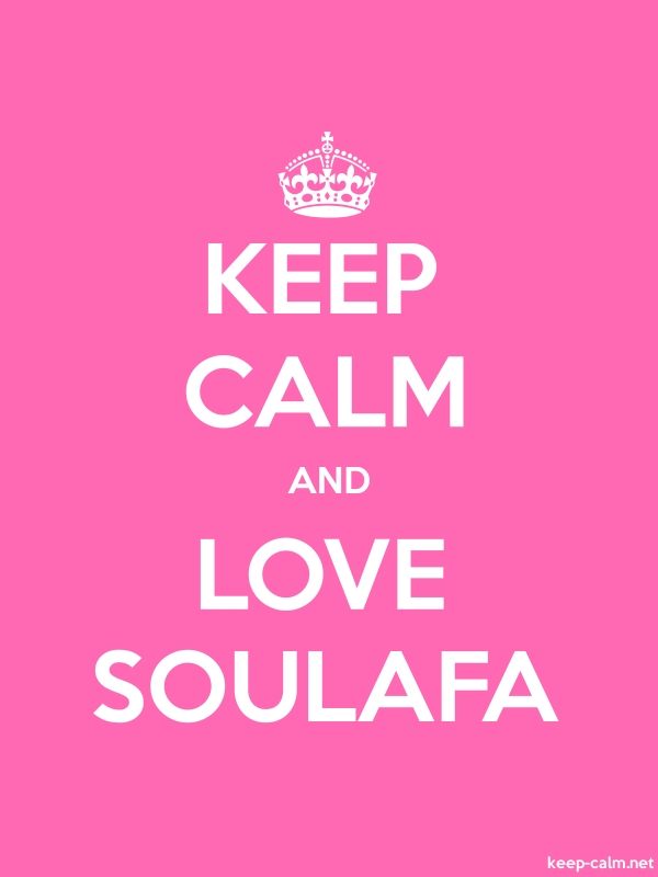 KEEP CALM AND LOVE SOULAFA - white/pink - Default (600x800)