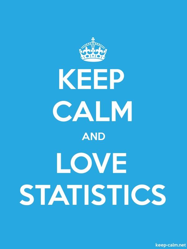 KEEP CALM AND LOVE STATISTICS - white/blue - Default (600x800)