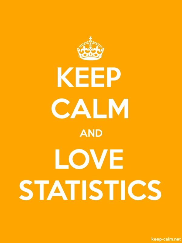 KEEP CALM AND LOVE STATISTICS - white/orange - Default (600x800)