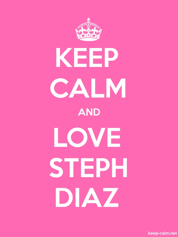 KEEP CALM AND LOVE STEPH DIAZ - white/pink - Default (600x800)