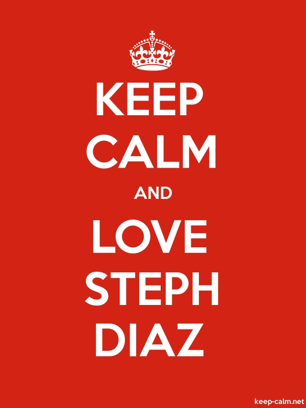 KEEP CALM AND LOVE STEPH DIAZ - white/red - Default (600x800)