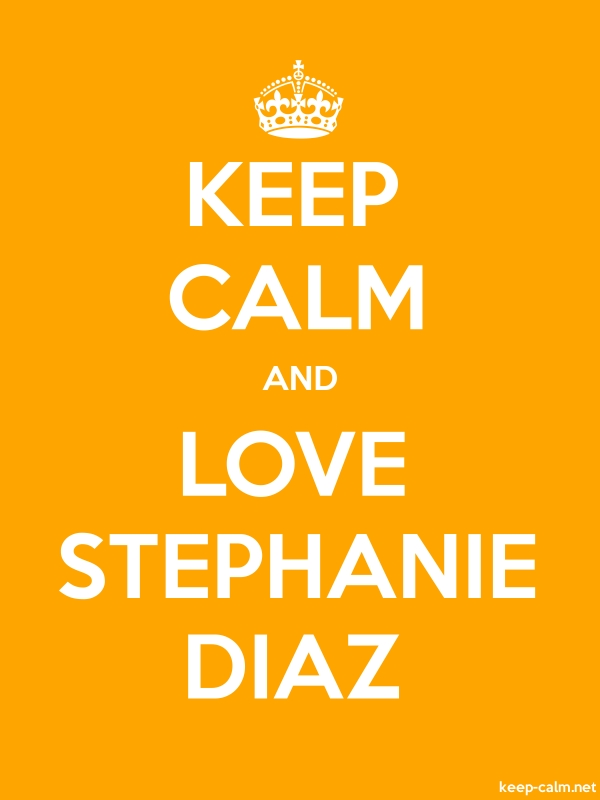 KEEP CALM AND LOVE STEPHANIE DIAZ - white/orange - Default (600x800)