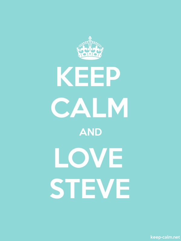 KEEP CALM AND LOVE STEVE - white/lightblue - Default (600x800)